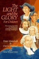 The Light and the Glory for Children : Discovering God's Plan for America