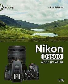 Nikon D3500 mode d'emploi de ESCARTIN, Philip | Livre | état très bon