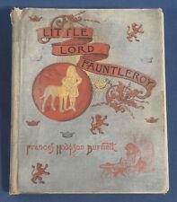 1889 Little Lord Fauntleroy Frances Hodgson Burnett Antique Childrens HC Illustr