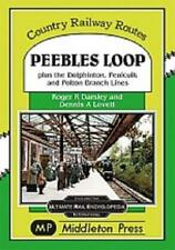 More details for peebles loop, dolphinton,galasheils, penicuik and polton branch lines