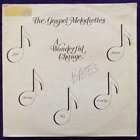 THE GOSPEL MELODIETTES LP PRIVATE Black Gospel Soul CA Unknown RARE Listen HEAR