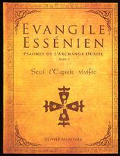 MANITARA, ÉVANGILE ESSÉNIEN, PSAUMES DE L'ARCHANGE OURIEL (TOME.3)
