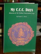 My C.C.C. Days Memories Civilian Conservation Corps Newfound Gap Smoky Mountains