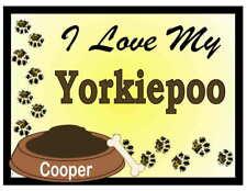 YORKIEPOO PERSONALIZED I Love My Yorkiepoo MAGNET