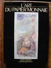Martin Monestier L'Art du Papier Monnaie Editions du Pont Neuf 1982 Numismatique