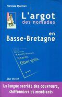 Narcisse Quellien - L'argot des nomades en Basse-Bretagne