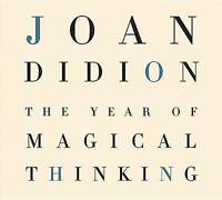 The Year Of Magical Thinking by Joan Didion Audio book