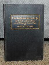 De Artikelen des Geloofs 1913 Dutch Articles of Faith by James E Talmage