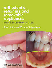Orthodontic Retainers & Removable Appliances Design & Use - Luther Nelson-Moon