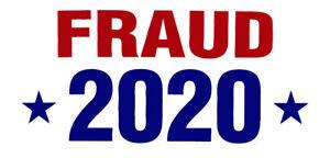 Wholesale Lot of 6 Fraud *2020* White Vinyl Decal Bumper Sticker
