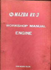 MAZDA RX3 RX-3 ROTARY ENGINE ORIGINAL 1971 1972 GENUINE REPAIR WORKSHOP MANUAL