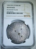 NGC Planchet Flaw 1806 Peru Silver 8 Reales AU Mint Error Spanish Dollar Coin