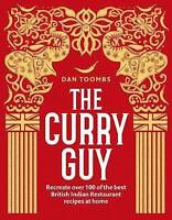 The Curry Guy: Recreate Over 100 of the Best British Indian Restaurant Recipes a