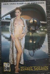 Isabel Golden original signierte Autogrammkarte,autograph, Erotik, sexy