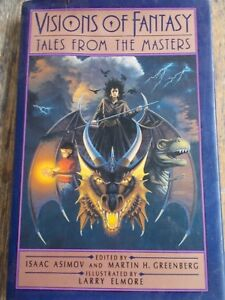 Visions of Fantasy: Tales from the Masters 1989 eds Asimov and Greenberg