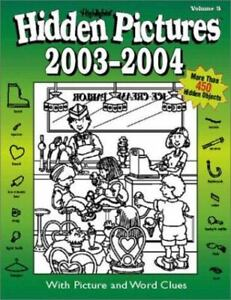 Hidden Pictures 2003-2004 by Highlights for Children Editorial Staff
