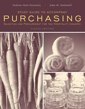 Purchasing, Study Guide: Selection and Procurement for the Hospitality Industry