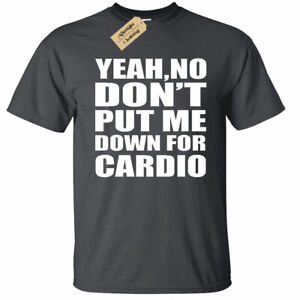 KIDS BOYS GIRLS Yeah No Don't Put Me Down For Cardio Funny Workout Shirt Muscle