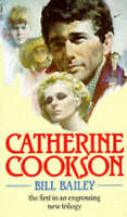 Bill Bailey, Cookson, Catherine, Very Good Book