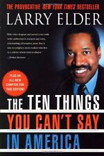 The Ten Things You Cant Say In America by Larry Elder