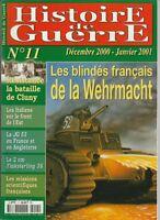 Histoire de Guerre n° 11 Décembre 2000-2001 Les blindés français de la Wehrmacht