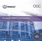 Passing the PRINCE2 Examinations: 2009 by Office of Government Commerce (Paperback, 2009)