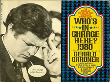Who's in Charge Here?1980 by Gerald Gardner Political Ted Kennedy