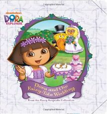 Dora and the Fairy-Tale Wedding: From the Fancy Ke