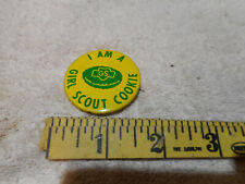 """Vintage Girl Scouts Pinback """" I AM A GIRL SCOUT COOKIE"""""""