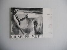 """Personale di Giuseppe Motti """"Il Po e le sue genti"""" -Catalogo Mostra Ferrara 1966"""