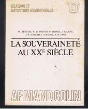 LA SOUVERAINETE AU XX° SIECLE Colin U Bettati Bottini..