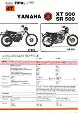 YAMAHA XT 500 ( 1U6 ) SR500 ( 2J4 ) XT500 SR 500 Fiche Technique Moto 000299