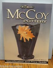 Warman's McCoy Pottery : Indentification and Price Guide by Mark F. Moran (2004)