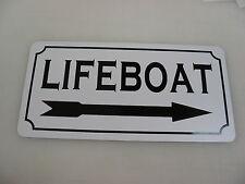 LIFEBOAT w/ RIGHT ARROW Metal Sign 4 Nautical BAR Sail Fishing Boat Yacht Ship