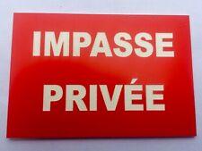 """panneau """"IMPASSE PRIVÉE"""" signalétique"""