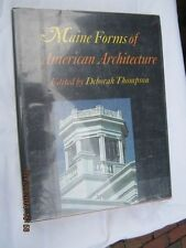 Maine Forms of American Architecture by Aron Thompson (1975, Hardcover)
