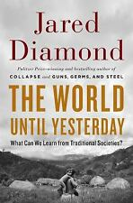 The World until Yesterday : What Can We Learn from Traditional...  (ExLib)