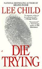 Die Trying by Lee Child  (Jack Reacher) (1999, Paperback, Reprint) CC1739
