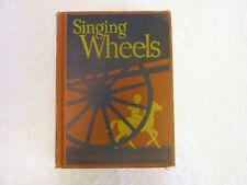 Singing Wheels Book 1940 Alice and Jerry Reading Foundation Series HC GOOD Cond.
