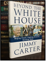 Beyond the White House ✎SIGNED✎ by JIMMY CARTER Hardback 1st Edition First Print