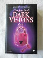 Libro DARK VISIONS Il Dono Lisa Jane Smith Newton Editori 2010