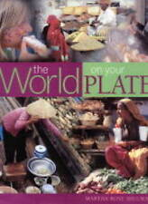 The World on Your Plate by Martha Rose Shulman (Hardback, 2002)