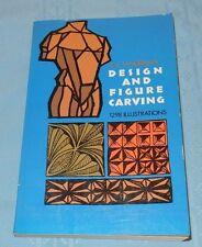 Design and Figure Carving by Elmer J. Tangerman (1940, Paperback)