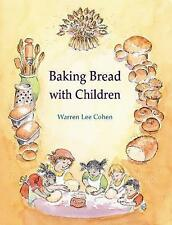 Baking Bread with Children (Crafts and Family Activities), Good Condition Book,
