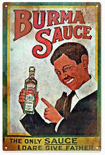 Burma Sauce Advertisement Reproduction  Sign