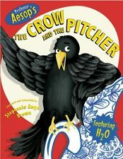 NEW - Aesop's The Crow and The Pitcher by Brown, Stephanie Gwyn