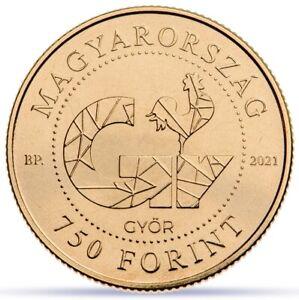 Hungary 750 forint 2021 Győr 750 Years Gyor Rooster BU