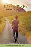 Days Gone By- A Collection of Inspirational Short Sto... by Faulkner, Marvin Lyn