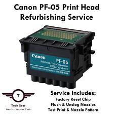 Canon PF-05 Print Head - REFURBISHING SERVICE + Free Maint. Cartridge Chip Reset