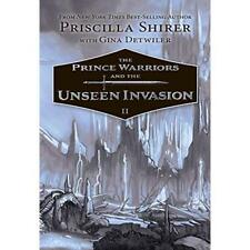 The Prince Warriors and the Unseen Invasion - Hardcover NEW Priscilla Evans 15 O